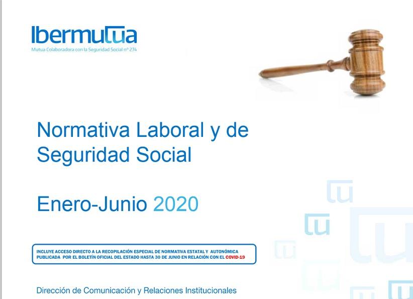 Normativa Laboral y de Seguridad Social enero-junio 2020